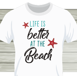 Life is better at the Beach / weiß
